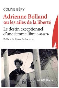 Adrienne Bolland ou les Ailes de la liberté couverture